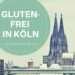 Glutenfrei in Köln