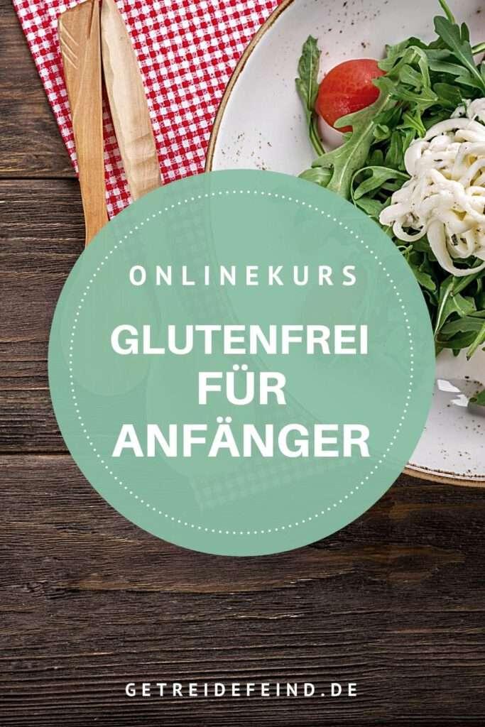 Onlinekurs: Glutenfrei für Anfänger