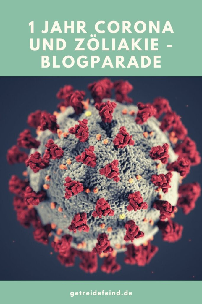 1 Jahr Corona und Zöliakie - Blogparade